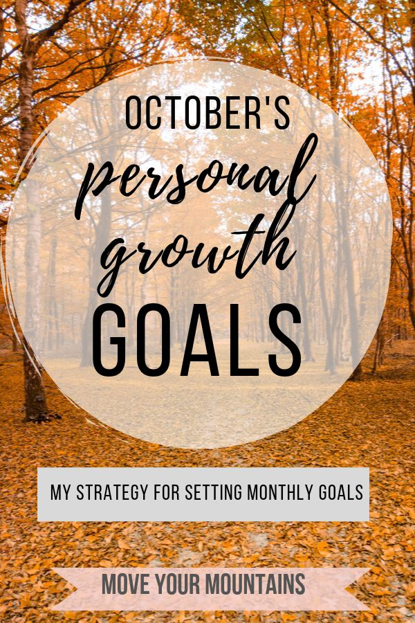 personal growth goals, how to set goals for the month, monthly goal setting routine,