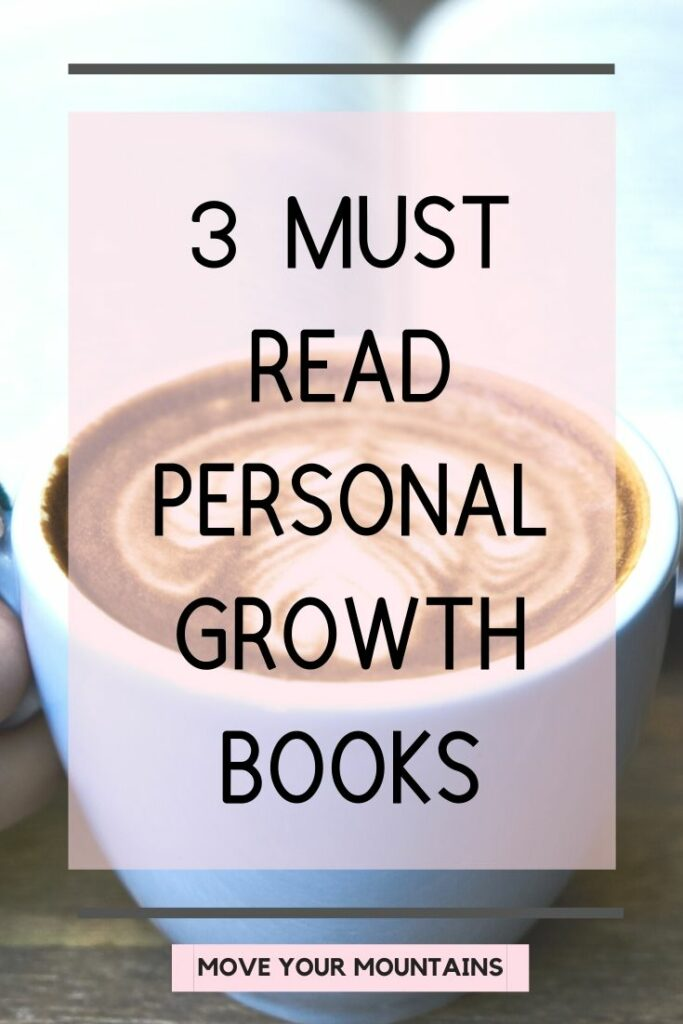 personal growth; personal development; books; happiness; must read books; inspiration; motivation; confidence;