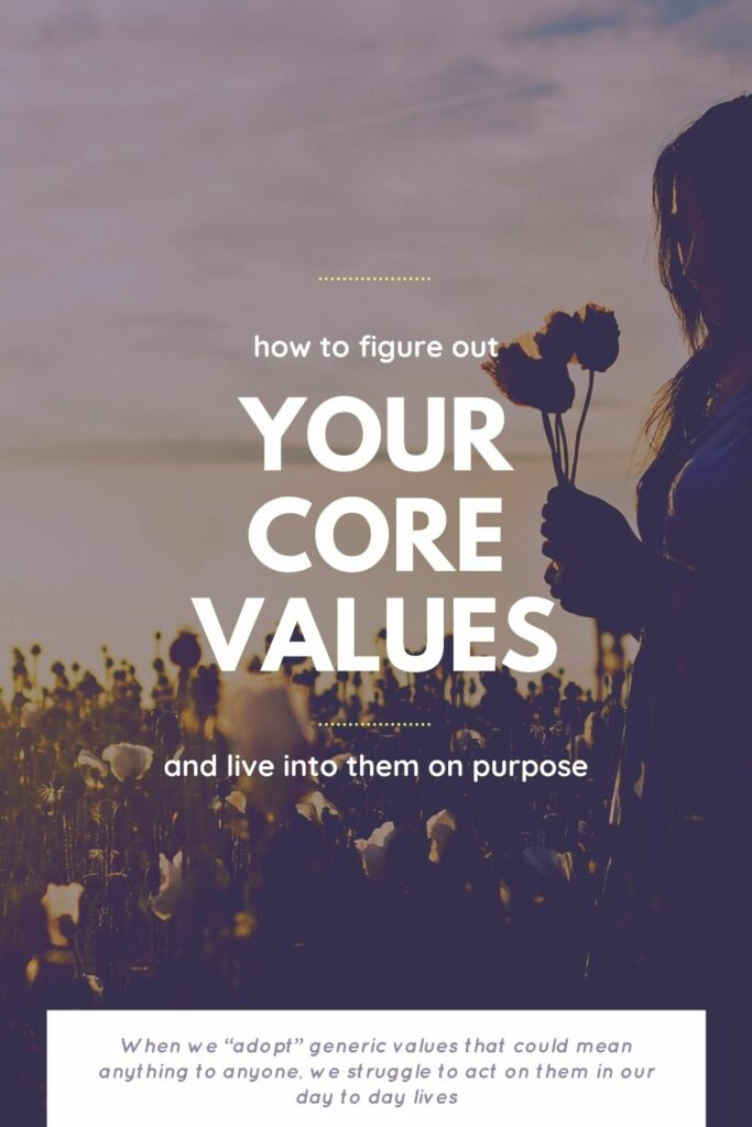 happy life, happiness, values, core values, how to define your values, discover your values, find happiness, crappy job, 9 to 5, fulfillment, success, how to live a happy value driven life, authentic self, living intentionally, fulfilling work, job, career